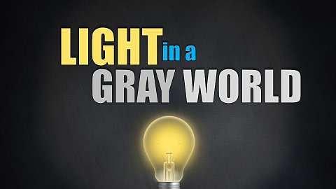 Light in a Gray World